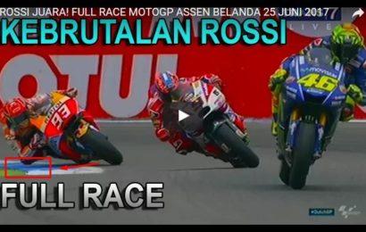 ROSSI JUARA!!! FULL RACE MOTOGP ASSEN BELANDA 25 JUNI 2017